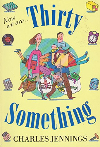 9780719549588: Now We are Thirtysomething