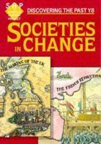 9780719549755: Societies in Change: Pupil's Book: Year 8 (Discovering the Past) (Discovering the Past Y8)