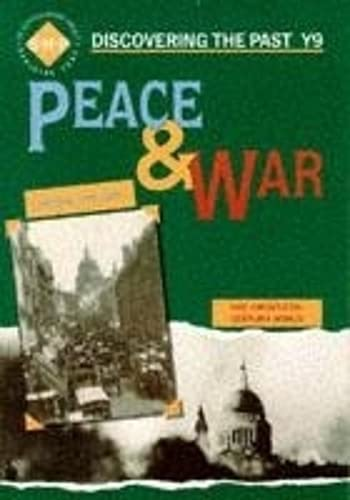 9780719549779: Peace and War: Discovering the Past for Y9: Pupils' Book