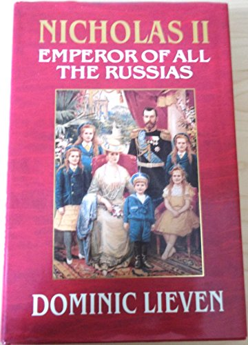 9780719549946: Nicholas II: Emperor of All the Russias