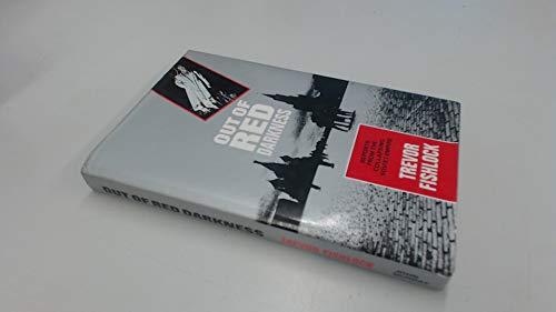 Out of Red Darkness: Reports from the Collapsing Soviet Empire (SIGNED)