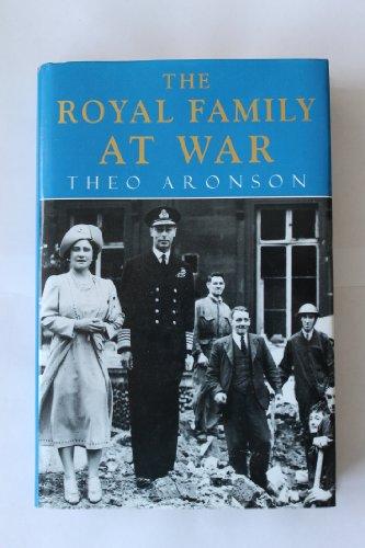 9780719550157: The Royal Family at War
