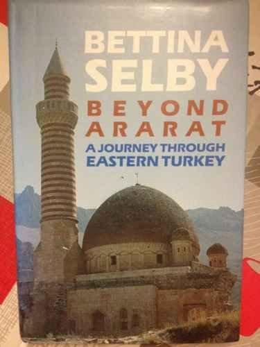 9780719550225: Beyond Ararat: Journey Through Eastern Turkey
