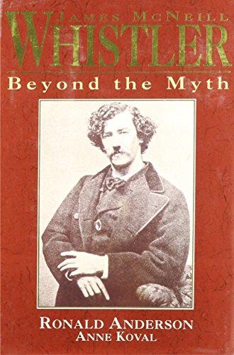 9780719550270: James Mcneill Whistler Beyond the Myth