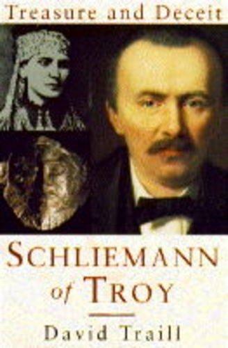 9780719550829: Schliemann of Troy Treasure and Deceit