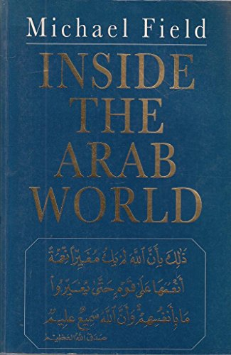 9780719550966: Inside the Arab World