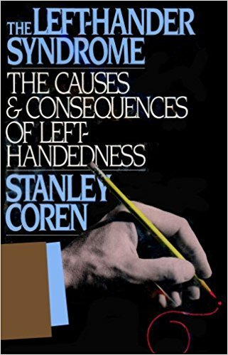 9780719551123: The left-hander syndrome: the causes and consequences of left-handedness