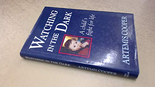 9780719551260: Watching in the Dark: A Child's Fight for Life