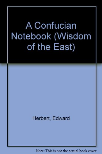 9780719551413: A Confucian Notebook (Wisdom of the East)