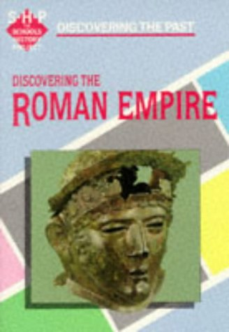 9780719551796: Discovering the Past: Roman Empire (Discovering the Past for GCSE)