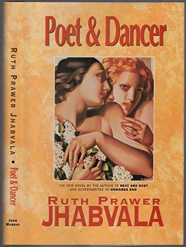 Poet and Dancer: Prawer Jhabvala Ruth