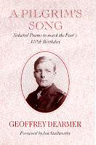 9780719552427: A Pilgrim's Song: Selected Poems to Mark the Poet's 100th Birthday