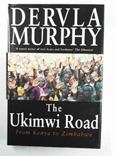 9780719552502: The Ukimwi Road: From Kenya to Zimbabwe