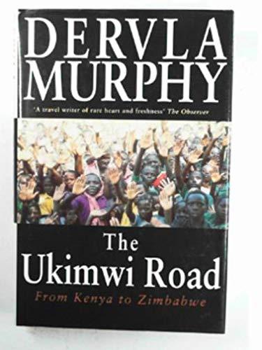 9780719552502: The Ukimwi Road: From Kenya to Zimbabwe