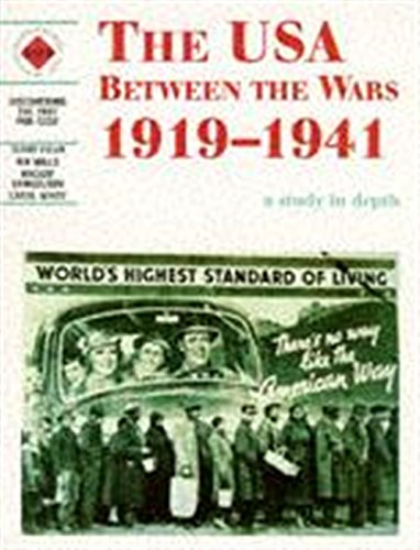9780719552595: The USA Between the Wars 1919-1941: A depth study: USA Between the Wars, 1919-41 (Discovering the Past for GCSE)