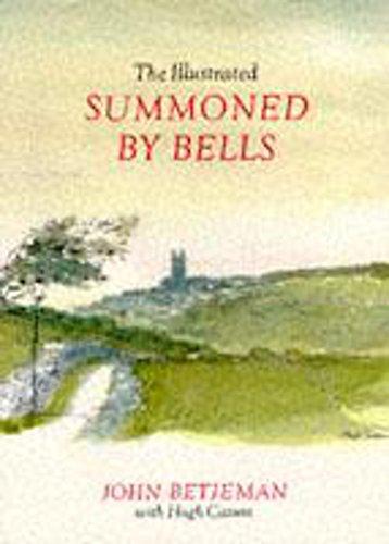 The Illustrated Summoned by Bells: John Betjeman