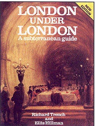 9780719552885: London Under London: A Subterranean Guide