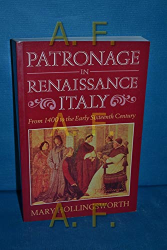 9780719553783: Patronage in Renaissance Italy: From 1400 to the Early 16th Century
