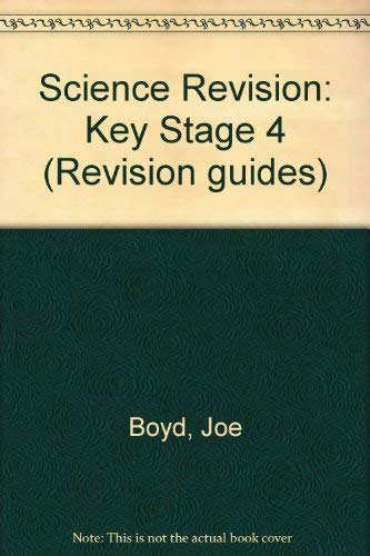 9780719553943: Science Revision: Key Stage 4 (Revision Guides)