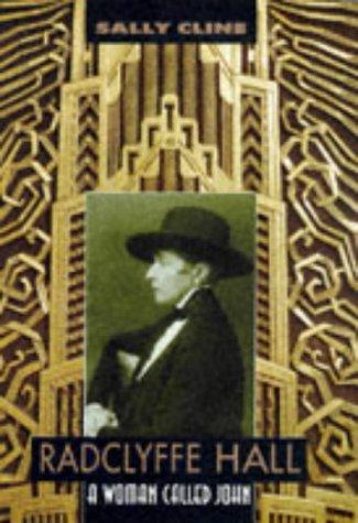 Radclyffe Hall: A Woman Called John Cline, Sally - Cline, Sally