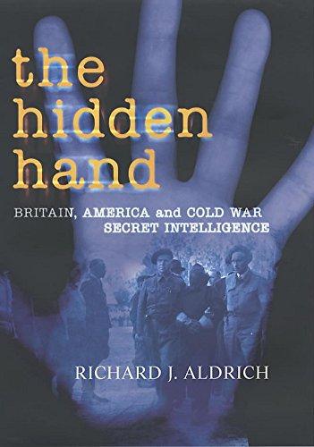 9780719554230: The Hidden Hand: Britain, America and Cold War Secret Intelligence