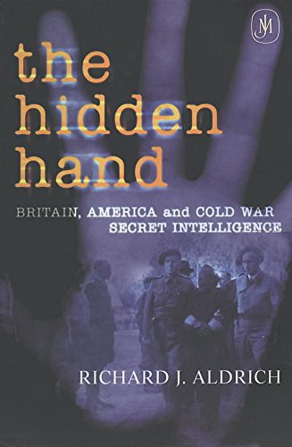 9780719554261: The Hidden Hand: Britain, America and Cold War Secret Intelligence