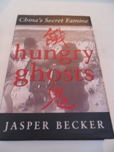 9780719554339: Hungry Ghosts: China's Secret Famine
