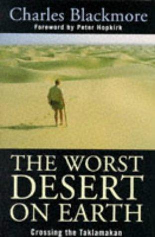 The Worst Desert On Earth: Blackmore , Charles