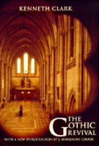 9780719554544: The Gothic Revival: An Essay in the History of Taste