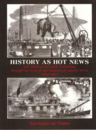 History as Hot News The World of: De Vries, Leonard