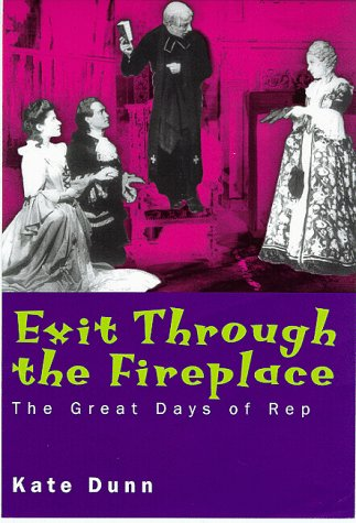 9780719554759: Exit Through the Fireplace: The Great Days of Rep