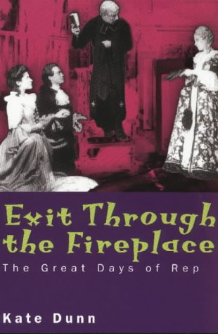 9780719554810: Exit Through the Fireplace: Great Days of Rep