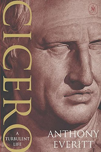 Cicero: A Turbulent Life (0719554934) by Everitt, Anthony