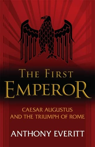 The First Emperor (0719554950) by Anthony Everitt