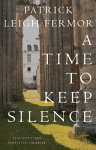 9780719555275: A Time to Keep Silence