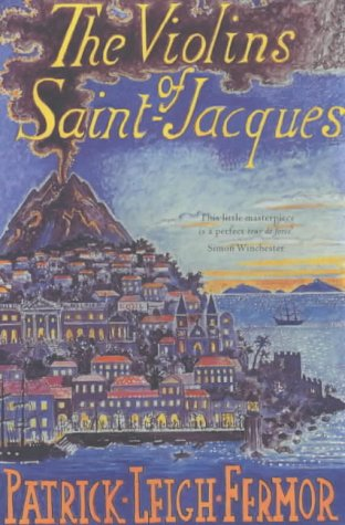 9780719555299: The Violins of Saint-Jacques: A Tale of the Antilles