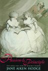 Passion & Principle: The Loves and Lives of Regency Women: Hodge, Jane Aiken