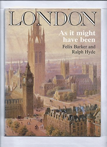 9780719555572: London As It Might Have Been
