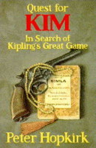 "9780719555602: Quest for ""Kim"": In Search of Kipling's Great Game"