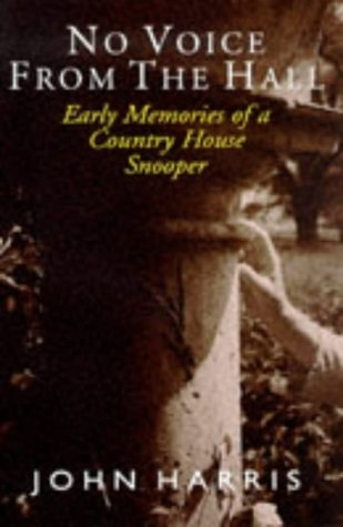 No Voice from the Hall: Early Memories: Harris, John