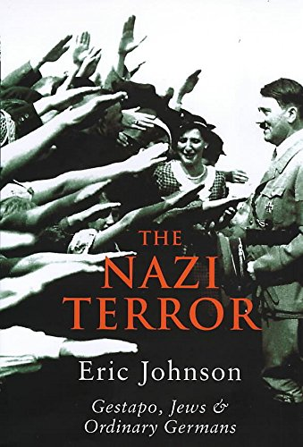 9780719555817: The Nazi Terror: Gestapo, Jews and Ordinary Germans