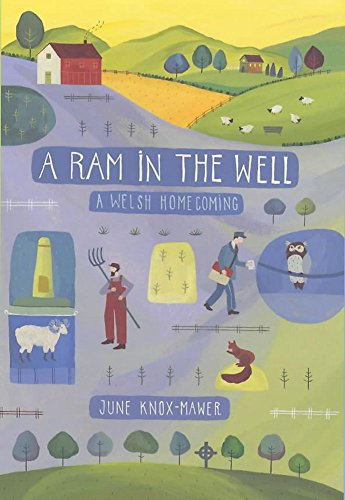 9780719555879: A Ram in the Well: A Welsh Homecoming