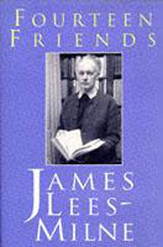Fourteen Friends: Lees-Milne, James