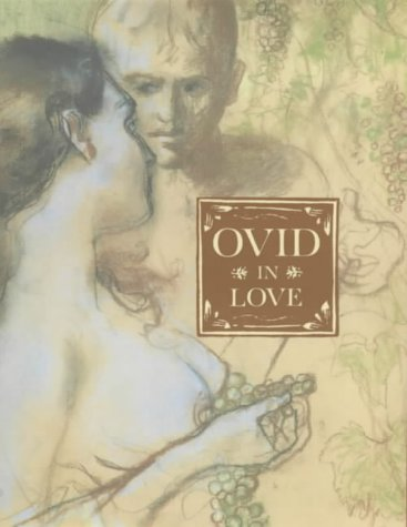 9780719556043: Ovid in Love