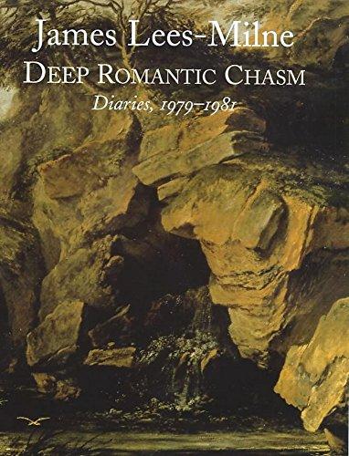 Deep Romantic Chasm, Diaries 1979-81: Lees-Milne, James, Michael