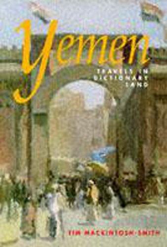 9780719556227: Yemen: Travels in Dictionary Land