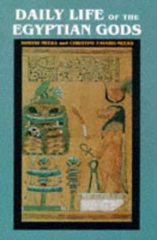 9780719556265: The Daily Life of the Egyptian Gods