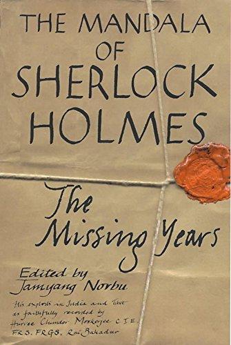 9780719556401: The Mandala of Sherlock Holmes: The Missing Years - His Exploits in India and Tibet as Faithfully Recorded by Hurree Chunder Mookerjee, C.I.E., F.R.S., F.R.G.S., Rai Bahadur