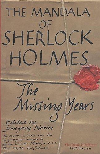 9780719556456: The Mandala of Sherlock Holmes: The Missing Years - His Exploits in India and Tibet as Faithfully Recorded by Hurree Chunder Mookerjee, C.I.E., F.R.S., F.R.G.S., Rai Bahadur (Nobu, Jabang)