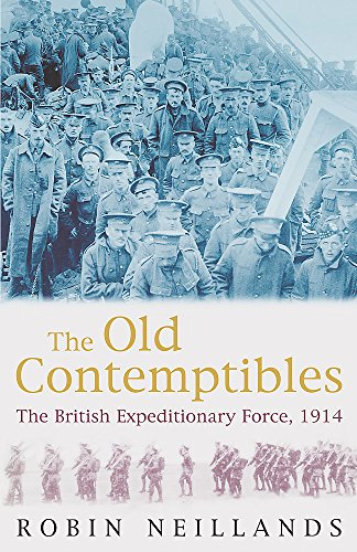 9780719556463: Old Contemptibles: The British Expeditionary Force, 1914